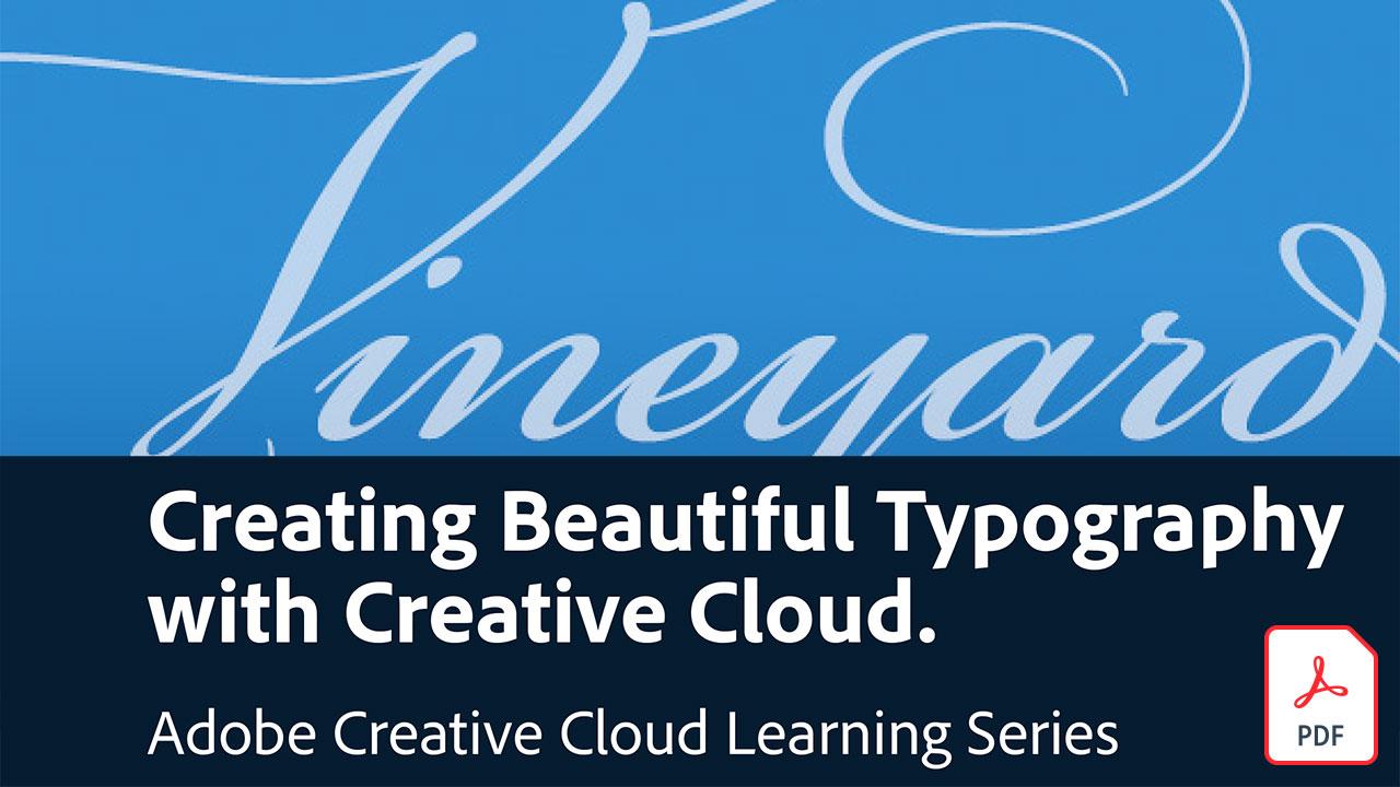 Creating beautiful typography with Creative Cloud