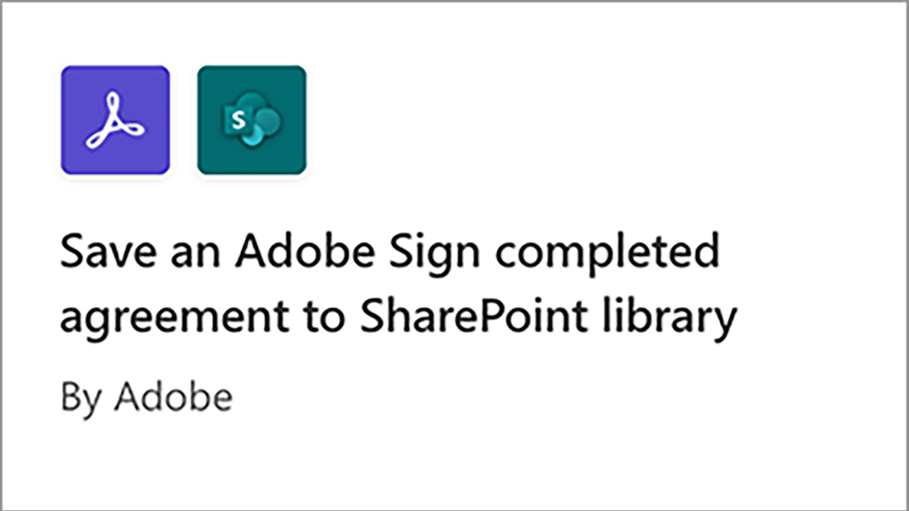 Part 2: Automated approval process to get e-signature with Adobe Sign