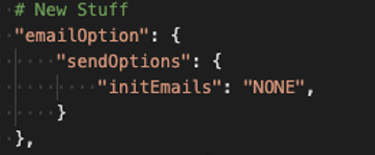 Screenshot of code to not trigger sending email