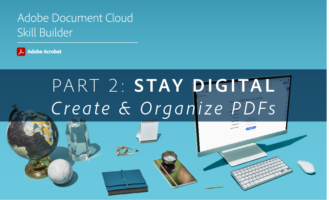 Create and Organize PDFs